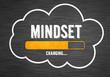 Leinwandbild Motiv Change your mindset