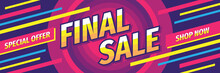 Final Sale Promotion Horizontal Banner Design. Discount Abstract Advertising Poster Layout. Special Offer. Shop Now. Final Sale.