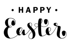 Happy Easter Lettering Isolated On White. Vector Illustration.