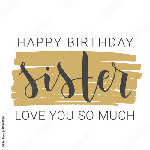 Fototapeta Vector Illustration. Handwritten Lettering of Happy Birthday Sister. Template for Greeting Card, Postcard, Invitation, Party, Poster, Print or Web Product. Objects Isolated on White Background. obraz
