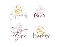 Set Of Four Illustrations Of Cake Vector Calligraphic Text With Logo. Sweet Cupcake With Cream, Vintage Dessert Emblem Template Design Element. Candy Bar Birthday Or Wedding Invitation