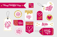 Set Of Valentines Day Gift Tags Typographic Vector Design With Illustrations And Wishes. Holiday Valentine Card Badges And Labels With Love Theme