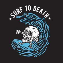 Surf To Death Skull Surfing