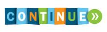 CONTINUE Colorful Vector Typog...