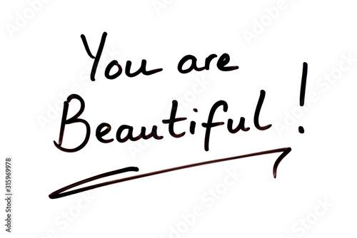 Photo  You are Beautiful