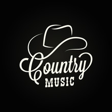 Country Music Sign. Cowboy Hat...