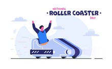 National Roller Coaster Day Vector Illustration. Excited Guy Riding Roller Coaster. Summer Holidays And Events.