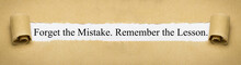 Forget The Mistake. Remember T...