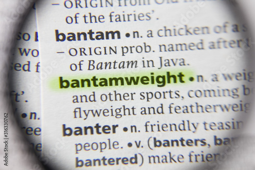 Photo The word or phrase bantamweight in a dictionary.
