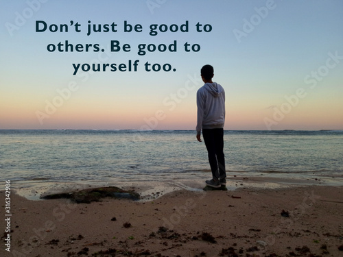 Inspirational motivational quote - Do not just be good to others Tableau sur Toile