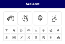 Accident Line Icon Set. Trauma...