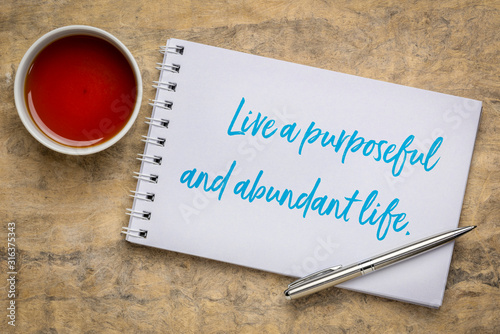 Photo live a purposeful and abundant life