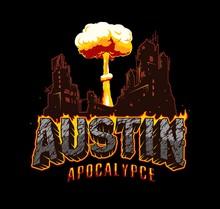 Austin Apocalypse Typographic Vintage Concept