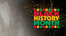 Black History Month Title Treatment Against Abstract Grunge Graphic Background