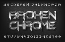 Broken Chrome Alphabet Font. Metal Effect Beveled Letters And Numbers. Stock Vector Typescript For Your Design.