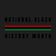 National Black (Afro American) History Month. Poster, card, banner, background.