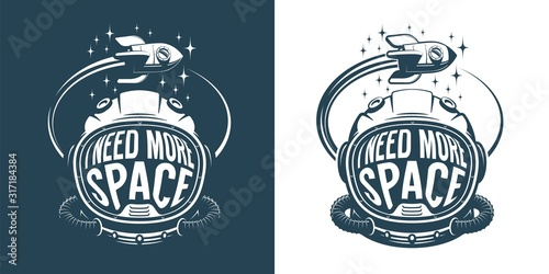 Astronaut helmet retro logo with text - i need more space - an flying rocket spaceship Fototapet