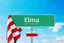 Elma – Washington. Road Or Town Sign. Flag Of The United States. Blue Sky. Red Arrow Shows The Direction In The City. 3d Rendering