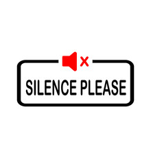Silence Please Sign Isolated On White Background. Attention Icon For Poster Or Signboard.