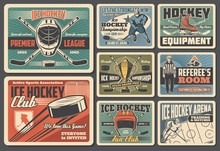 Ice Hockey Sport Equipment, Player And Referee Retro Cards. Vector Goalkeeper Player, Helmet, Crossed Sticks And Puck, Golden Trophy Cup And Arena. Championship Tournament, Winter Sport, Hockey Items