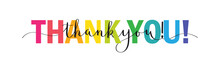 Rainbow-colored Mixed Typography THANK YOU! Banner With Brush Calligraphy