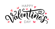 Happy Valentines Day Greeting Card. Hand Drawn Text Lettering For Valentines Day With Hearts. Calligraphic Design For Print Cards, Banner, Poster. Vector Illustration Isolated On White Background.
