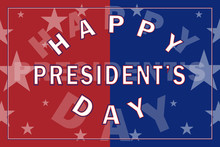 Festive Banner With The Symbols Of The United States Of America And The Inscription On It. Presidents Day - The Birthday Of Lincoln And George Washington. Ability To Change The Background.