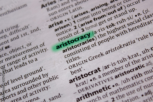 Photo Aristocracy word or phrase in a dictionary.