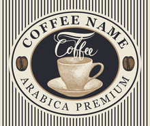 Vector Coffee Label, Banner Or...