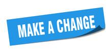 Make A Change Sticker. Make A ...