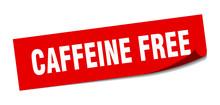 Caffeine Free Sticker. Caffein...