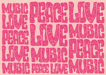 Lettering Design Peace, Love, Music With Hand-written Fonts And Engraving Background. Typography Vector Illustration.