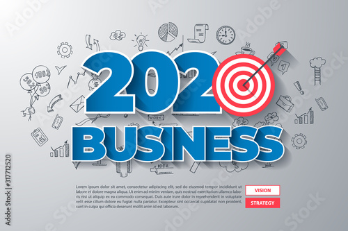 2020 Business. Creative Thinking within 2020 Year Text, on Hand Drawn Business Background. Modern Vector Illustration Web Design Template. #317712520