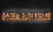 "Leinwanddruck Bild - Word ""Hellfire"" is written with burning text effect on dark textured background. 3D illustration"
