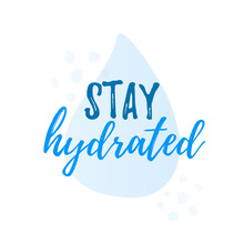 Stay Hydrated Yourself Quote C...