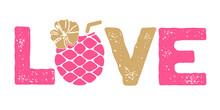 Love Sign  Pineapple  Summer V...