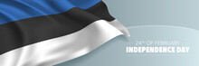 Estonia Independence Day Vector Banner, Greeting Card.