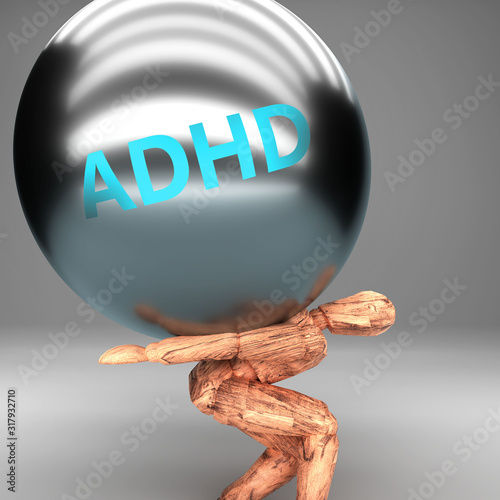 Photo Adhd as a burden and weight on shoulders - symbolized by word Adhd on a steel ba