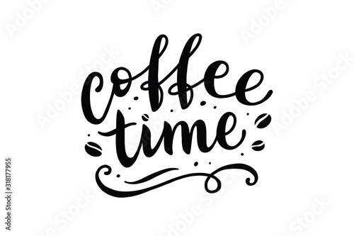 Fotomural coffee time, vector lettering on white background