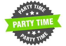 Party Time Sign. Party Time Ci...