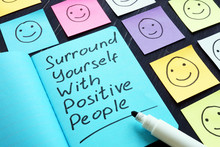 Surround Yourself With Positiv...