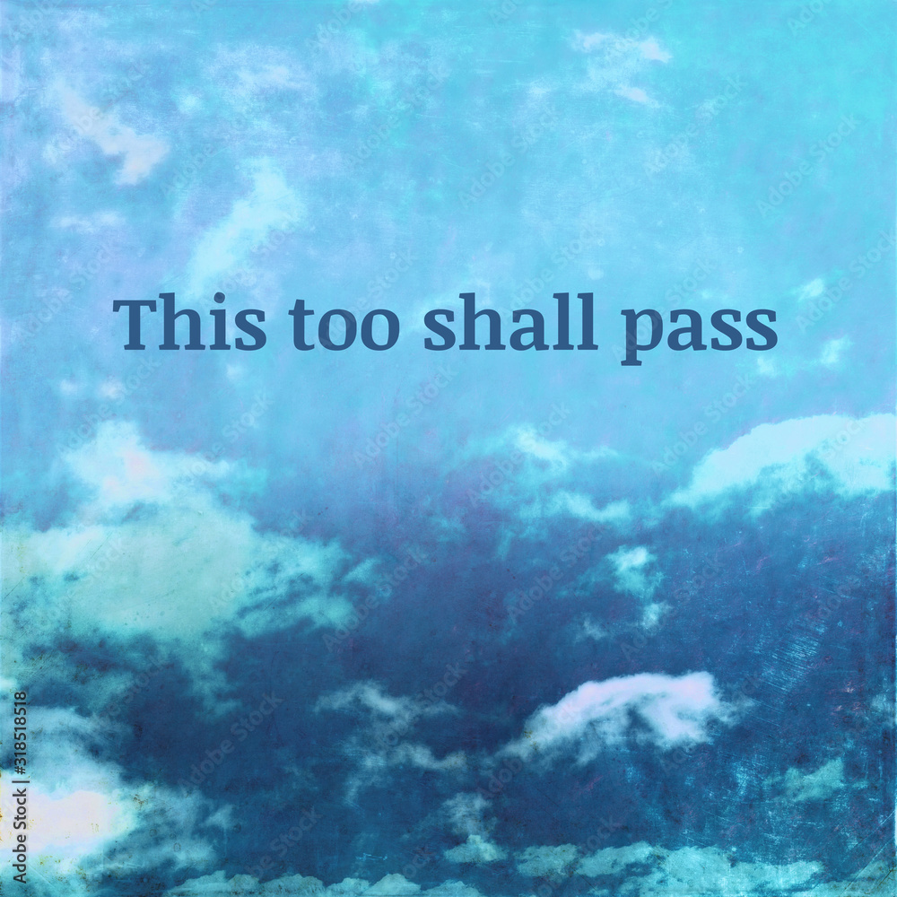 Fototapeta Textured sky background image depicting the words: This too shall pass