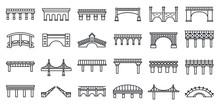 Bridges Construction Icons Set. Outline Set Of Bridges Construction Vector Icons For Web Design Isolated On White Background