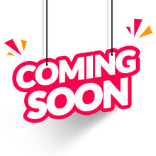 Vector Illustration Hanging Tag Coming Soon. Modern Web Banner Element