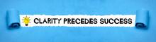Clarity Precedes Success