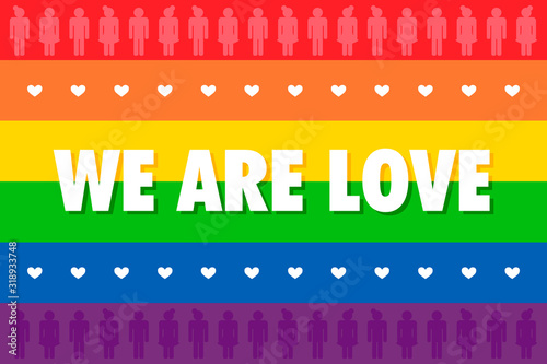 Fotografía We are love, LGBTQ+ illustration, poster for pride month with flag, hearts and people