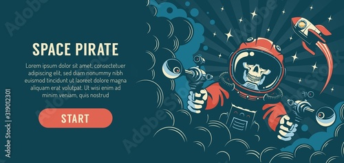 Fantasy flyer with an astronaut with laser guns and rocket. Space pirate skull in a spacesuit. Concept for vintage fantastic book or poster. Vector illustration.