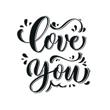 Love You. Hand Lettering Inscr...