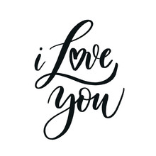 I Love You. Hand Lettering Ins...