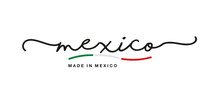 Made In Mexico Handwritten Calligraphic Lettering Logo Sticker Flag Ribbon Banner